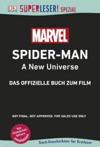 Coverbild SUPERLESER! SPEZIAL Spider-Man A New Universe Das offizielle Buch zum Film, 9783831036028