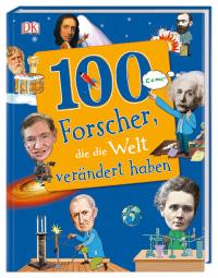 Coverbild 100 Forscher, die die Welt verändert haben, 9783831035595