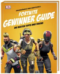 Coverbild Unabhängig und inoffiziell: Fortnite Gewinner Guide von Kevin Pettman, 9783831037612