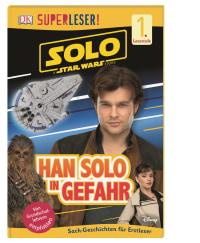 Coverbild SUPERLESER! Solo: A Star Wars Story™ Han Solo in Gefahr, 9783831035922