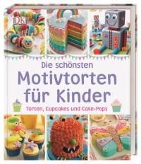 Coverbild Die schönsten Motivtorten für Kinder von Karen Sullivan, 9783831034185