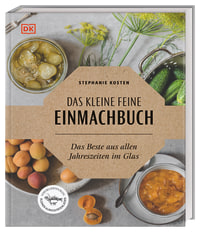 Coverbild Das kleine feine Einmachbuch von Stephanie Kosten, 9783831036424