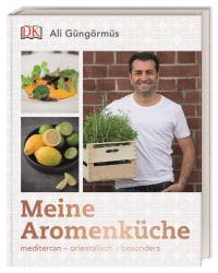 Coverbild Meine Aromenküche von Ali Güngörmüs, 9783831036431