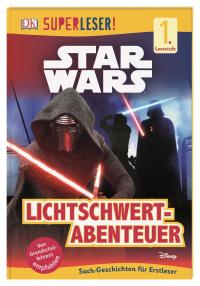 Coverbild SUPERLESER! Star Wars™ Lichtschwert-Abenteuer, 9783831036516