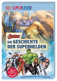 Coverbild SUPERLESER! MARVEL Avengers Die Geschichte der Superhelden, 9783831036523