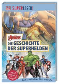 Coverbild SUPERLESER! MARVEL Avengers Die Geschichte der Superhelden, 9783831036523