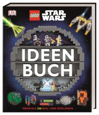 Coverbild LEGO® Star Wars™ Ideen Buch von Simon Hugo, Hannah Dolan, Elisabeth Dowsett, 9783831036547