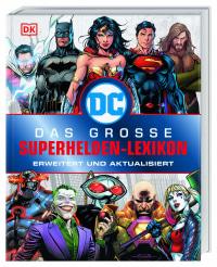 Coverbild DC Comics Das große Superhelden-Lexikon von Melanie Scott, 9783831036615