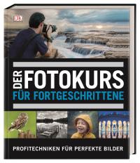 Coverbild Der Fotokurs für Fortgeschrittene von David Taylor, 9783831036639