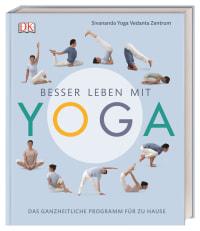 Coverbild Besser leben mit Yoga von Sivananda Yoga Vedanta Zentrum, 9783831036691