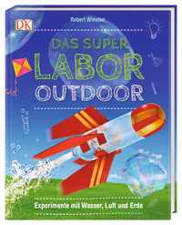 Coverbild Das Superlabor Outdoor von Robert Winston, 9783831036783