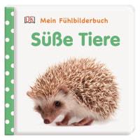 Coverbild Mein Fühlbilderbuch. Süße Tiere von Franziska Jaekel, 9783831037100
