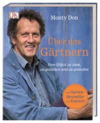 Coverbild Über das Gärtnern von Monty Don, 9783831037247