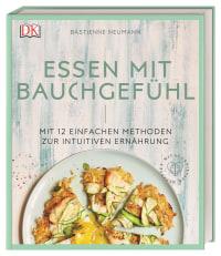 Coverbild Essen mit Bauchgefühl von Bastienne Neumann, 9783831037315