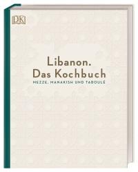 Coverbild Libanon. Das Kochbuch von Liza Asseily, Ziad Asseily, 9783831037346