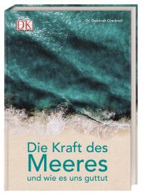 Coverbild Die Kraft des Meeres und wie es uns guttut von Deborah Cracknell, 9783831037353