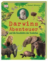 Coverbild Darwins Abenteuer und die Geschichte der Evolution von Robert Winston, 9783831037438
