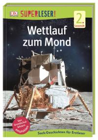 Coverbild SUPERLESER! Wettlauf zum Mond, 9783831037520