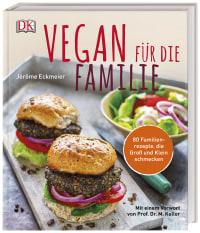 Coverbild Vegan für die Familie von Jérôme Eckmeier, 9783831037544