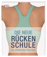 Coverbild Die neue Rückenschule von Eva Niezgoda-Hadjidemetri, Peters Michael, Tanner John, 9783831037568