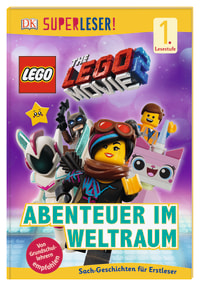 Coverbild SUPERLESER! THE LEGO® MOVIE 2™ Abenteuer im Weltraum, 9783831036509