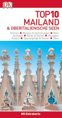 Coverbild Top 10 Reiseführer Mailand & Oberitalienische Seen, 9783734205927