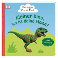 Coverbild Mein liebstes Pop-up-Buch. Kleiner Dino, wo ist deine Mama? von Sandra Grimm, 9783831037476