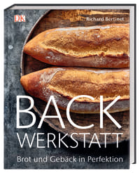 Coverbild Backwerkstatt von Richard Bertinet, 9783831037643