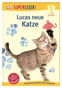 Coverbild SUPERLESER! Lucas neue Katze von Ute Drevenstedt, 9783831037674