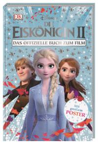 Coverbild Disney Die Eiskönigin 2 Das offizielle Buch zum Film, 9783831037711