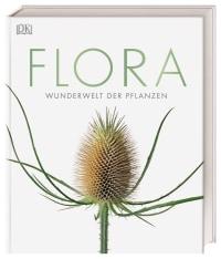Coverbild Flora – Wunderwelt der Pflanzen, 9783831037834