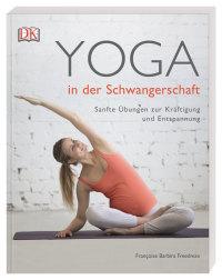 Coverbild Yoga in der Schwangerschaft von Francoise Barbira Freedman, 9783831037964