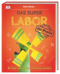 Coverbild Das Super-Labor für Profis von Robert Winston, 9783831038169
