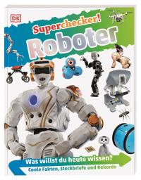 Coverbild Superchecker! Roboter von Dr. Nathan Lepora, 9783831038183