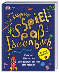 Coverbild Das super Spiel-Spaß-Ideenbuch von Peter Judson, 9783831038275