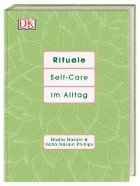Coverbild Rituale von Nadia Narain, Katia Narain Phillips, 9783831038411