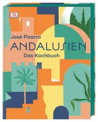 Coverbild Andalusien von José Pizarro, 9783831038428