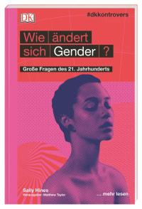 Coverbild #dkkontrovers. Wie ändert sich Gender? von Sally Hines, 9783831038558