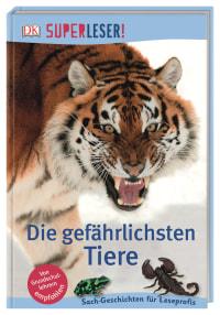 Coverbild SUPERLESER! Die gefährlichsten Tiere von James Buckley jr., 9783831038725