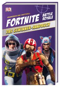 Coverbild Unabhängig und inoffiziell: Fortnite. Das Gewinner-Handbuch von Kevin Pettman, 9783831038787