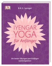 Coverbild Iyengar-Yoga für Anfänger von B.K.S. Iyengar, 9783831036196