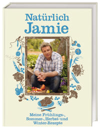 Coverbild Natürlich Jamie von Jamie Oliver, 9783831011025