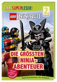 Coverbild SUPERLESER! LEGO® NINJAGO® Die größten Ninja-Abenteuer von Julia March, 9783831037681