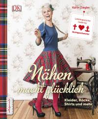 Coverbild Nähen macht glücklich von Karin Ziegler, 9783831027903