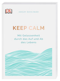 Coverbild Keep calm von Ashley Davis Bush, 9783831038503