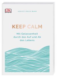 Coverbild Keep calm von Ashley Davis Bush, 9783831038503