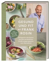 Coverbild Schlank und fit mit Frank Rosin von Frank Rosin, 9783831038756