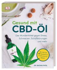 Coverbild Gesund mit CBD-Öl von Dr. Rachna Patel, 9783831038923