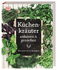 Coverbild Küchenkräuter anbauen und genießen von Jeff Cox, Marie-Pierre Moine, 9783831039029