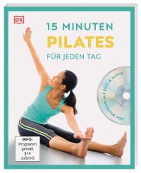 Coverbild 15 Minuten Pilates für jeden Tag von Alycea Ungaro, 9783831039531